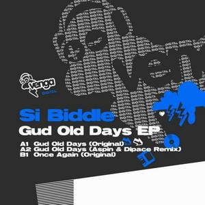 BIDDLE, Si - Gud Old Days EP