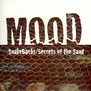 MOOD - Snakebacks