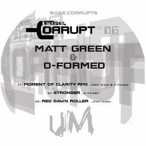 MATT GREEN & D-FORMED - Moment Of Clarity (remix)