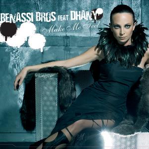 BENASSI BROS feat DHANY - Make Me Feel