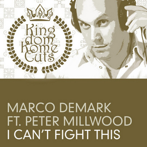 DEMARK, Marco feat PETER MILLWOOD - I Can't Fight This