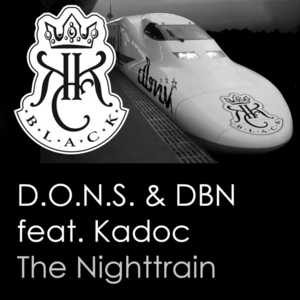 DONS & DBN feat KADOC - The Nighttrain