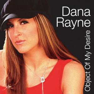 RAYNE, Dana - Object Of My Desire