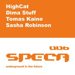 ROBINSON, Sasha/TOMAS KAINE/HIGHCAT/DIMA STUFF - SPECA 006