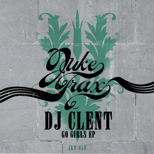 DJ CLENT - Go Girls