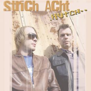 STRICH ACHT - Hutch