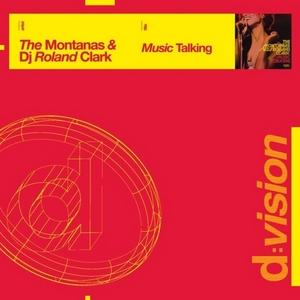 MONTANAS, The/DJ ROLAND CLARK - Music Talking