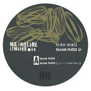 WALL, Mike - Vacuum Packed EP