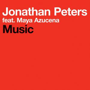 PETERS, Jonathan feat MAYA AZUCENA - Music