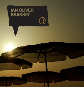 OLIVER, Ian - Skankin'