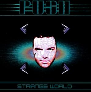 PUSH - Strange World: Original & Remixes