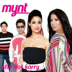 MYNT - Still Not Sorry