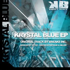 BREAKS INC - Krystal Blue EP