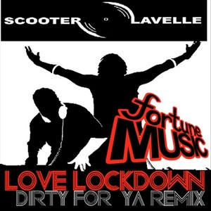 SCOOTER/LAVELLE - Love Lockdown