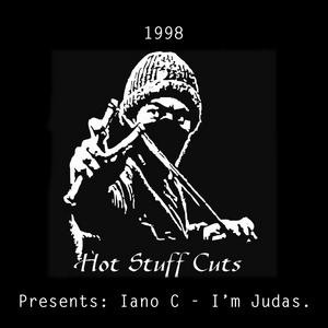 IANO C - I'm Judas