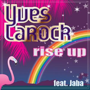 LAROCK, Yves feat JABA - Rise Up