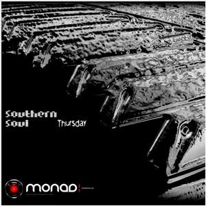 SOUTHERN SOUL - Thursday