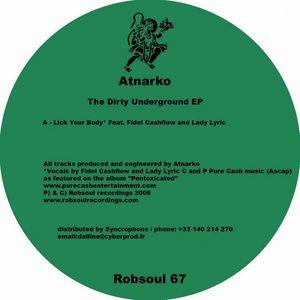 ATNARKO - The Dirty Underground EP
