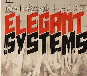 DEGIORGIO, Kirk presents AS ONE - Elegant Systems