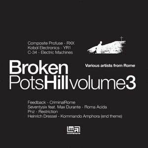VARIOUS - Broken Pots Hill Vol 3