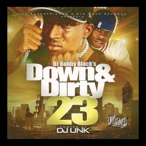 DJ BOBBY BLACK/VARIOUS - Down & Dirty 23