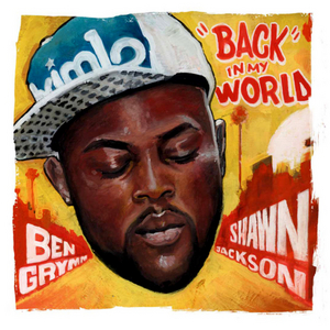 GRYMM, Ben/SHAWN JACKSON - Back In My World