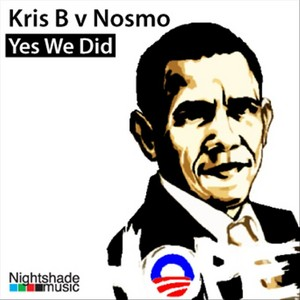 KRIS B/NOSMO - Yes We Did