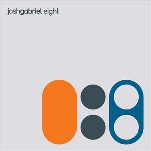 GABRIEL, Josh - Eight