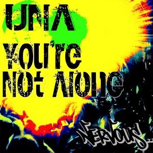 UNA - You're Not Alone