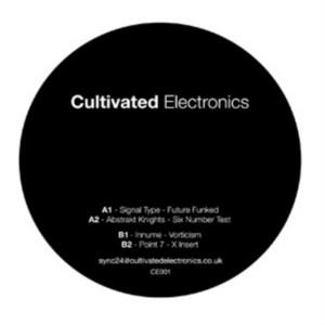 SIGNAL TYPE/ABSTRAKT KNIGHTS/INNUME/POINT - Cultivated Electronics EP 1