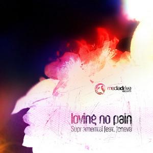 SUPRAMENTAL feat JENEVA - Loving No Pain
