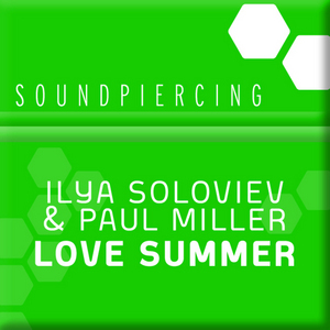 SOLOVIEV, Ilya/PAUL MILLER - Lover Summer