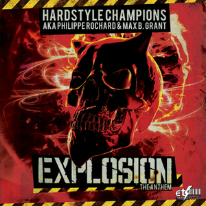 ROCHARD, Philippe/MAX B GRANT - Explosion (The Anthem)