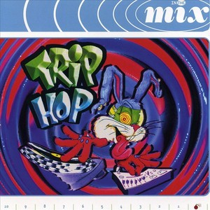 VARIOUS - In The Mix - Trip Hop