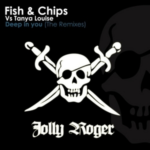 FISH & CHIPS vs TANYA LOUISE - Deep In You - The Remixes