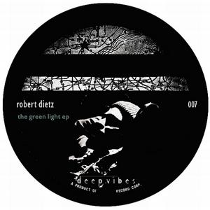 DIETZ, Robert - The Green Light EP