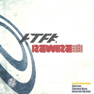 ATFUNK/TIMEWARP INC/CHRIS JOSS/QUASOMODO - Rewire Walks