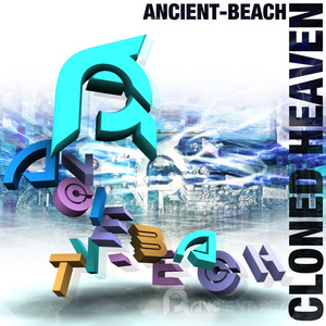 ANCIENT BEACH - Cloned Heaven