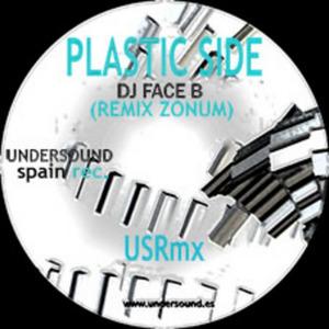 DJ FACE B - Plastic Side (Zonum remix)