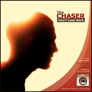 CHASER, The - Dont Look Back