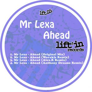 MR LEXA - Ahead