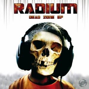 RADIUM - Dead Zone