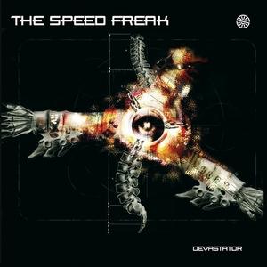 SPEED FREAK, The - Devastator