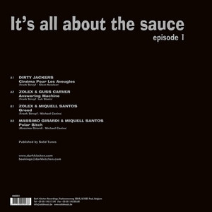 DIRTY JACKERS/ZOLEX/GUSS CARVER/MIQUELL SANTOS/MASSIMO GIRARDI - It's All About The Sauce: Episode One