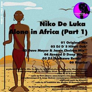 DE LUKA, Niko - Alone In Africa Part 1 (includes DJ D & Arnaud D mixes)