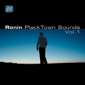 RONIN - Placktown Sounds Vol 1