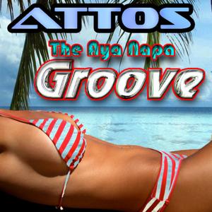 ATTOS - The Aya Napa Groove