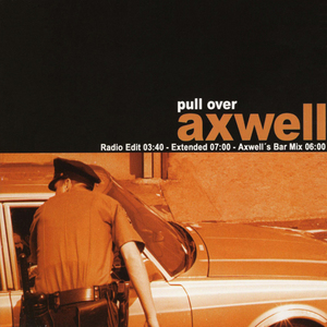 AXWELL - Pull Over