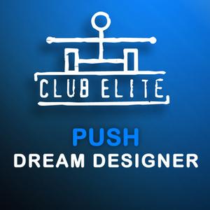 PUSH - Dream Designer