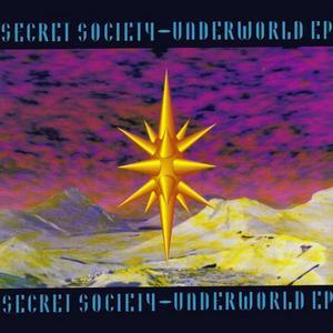 SECRET SOCIETY - Underworld EP